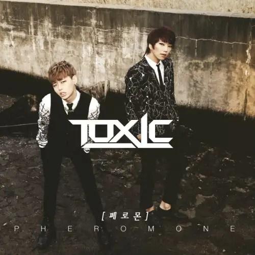 [Single] Toxic - Pheromone