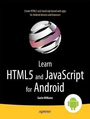 Buy Learn HTML5 and JavaScript for Android: Book