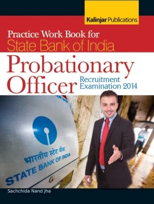 Buy Practice Work Book for State Bank of India Probationary Officer - Recruitment Examination 2014 1st Edition: Book