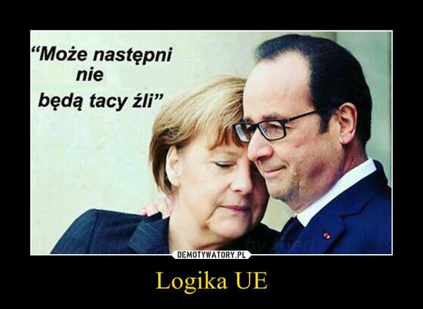 Znalezione obrazy dla zapytania Demotywatory- UE