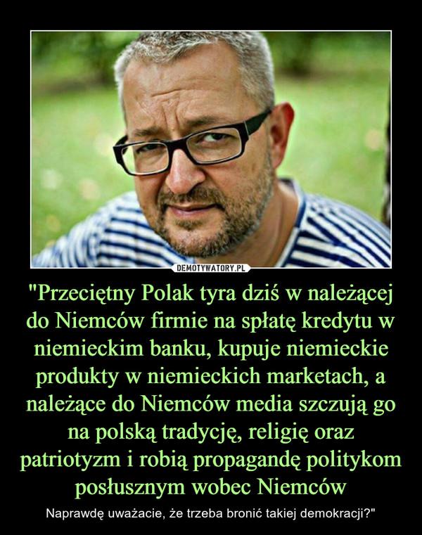 Znalezione obrazy dla zapytania proniemieckie media w Polsce