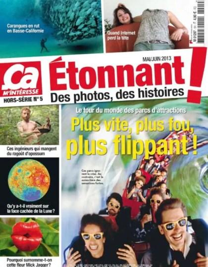 Ca M'intéresse Hors-Série Etonnant N°5 Mai Juin 2013