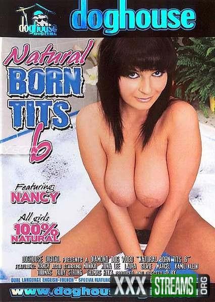 Natural Born Tits 6 (2007/DVDRip)