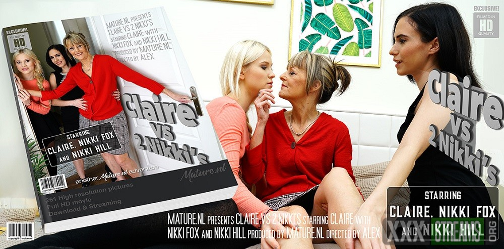 [Mature.nl] Claire (EU) (55), Nikki Fox (21), Nikki Hill (19) – This is one hot old and young lesbian threesome (2020)