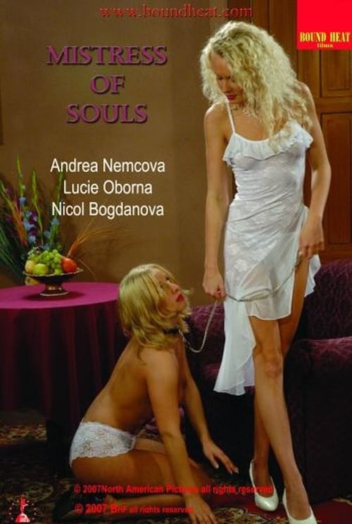 [BoundHeat] Mistress of Souls (2007)