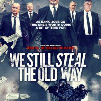 We Still Steal the Old Way 2017 720p BluRay x264 721 MB