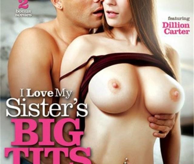 I Love My Sisters Big Tits 5