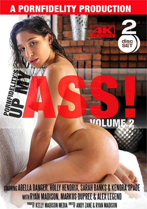 Porn Fidelitys Up My Ass Vol 2