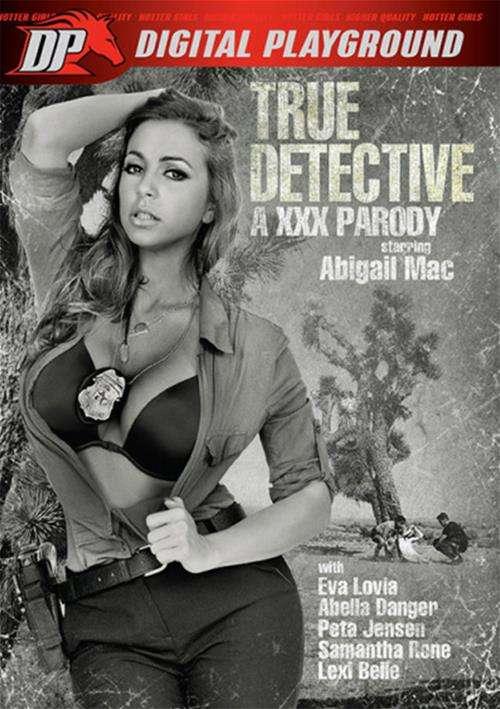 Watch True Detective: A XXX Parody by Digital Playground
