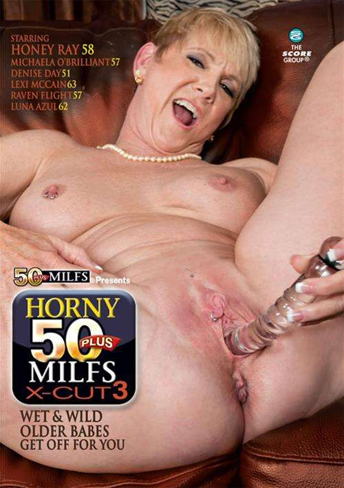 Horny 50 Plus Milfs X Cut 3