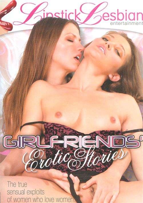 Girlfriends Erotic Stories
