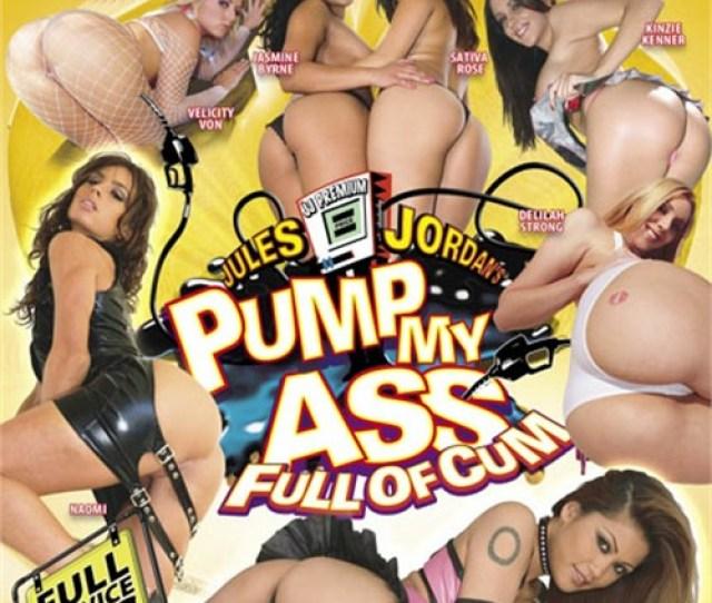 Pump My Ass Full Of Cum