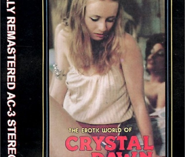 Erotic World Of Crystal Dawn The