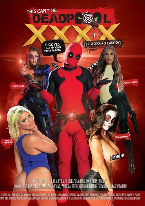XXX + X Parody - This Cant Be Deadpool XXXX
