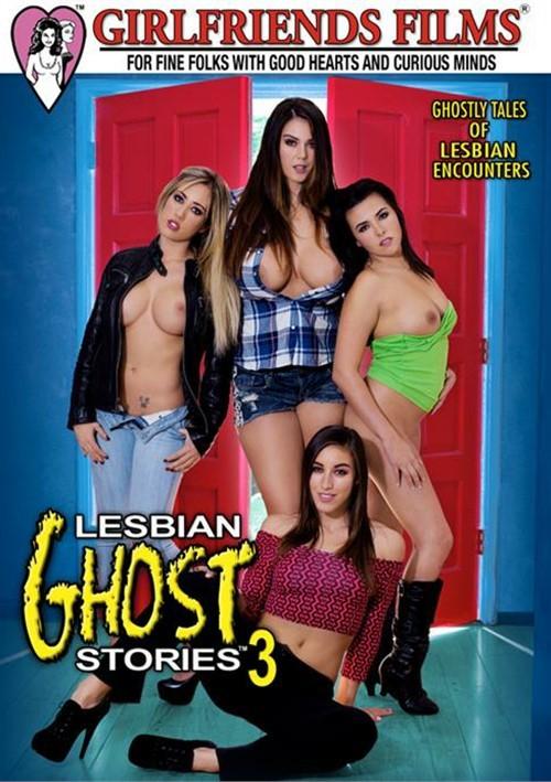 Lesbian Ghost Stories 3 Adult XXX DVD Girlfriends Films