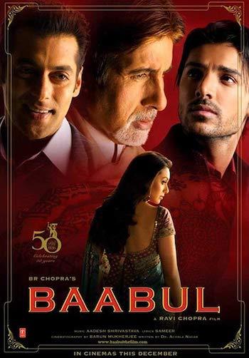 Baabul 2006 Hindi Movie Download
