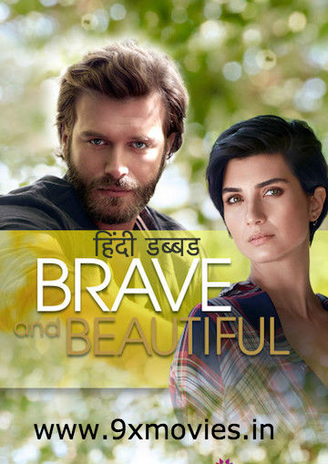Brave and Beautiful S01 Complete Hindi Dubbed Download