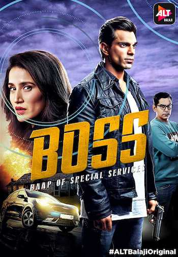 BOSS - Baap of Special Services 2019 S01 Hindi All Episodes Download