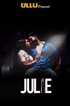 Julie 2019 S01 Hindi All Episodes Download
