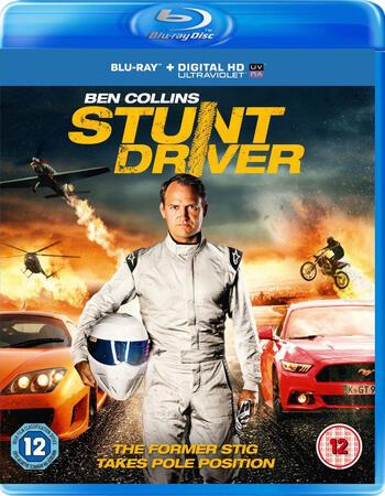 Ben Collins Stunt Driver (2015) Dual Audio Movie Download And Watch Online 480p