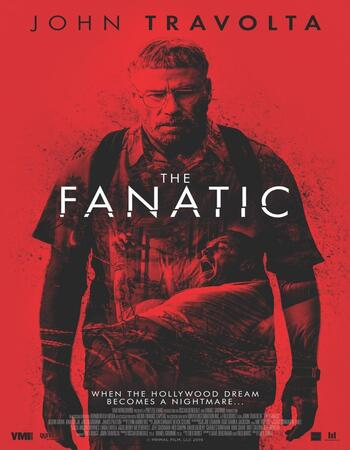 The Fanatic (2019) English 720p WEB-DL x264 750MB ESubs Movie Download