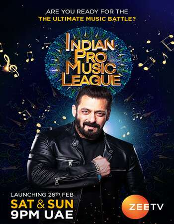 Indian Pro Music League S01 (7th March 2021) Hindi 720p HDRip 550MB Download