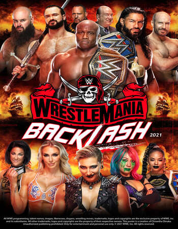 WWE WrestleMania Backlash 17 May 2021 PPV 720p WEBRip x264 1.4GB | 500MB Download