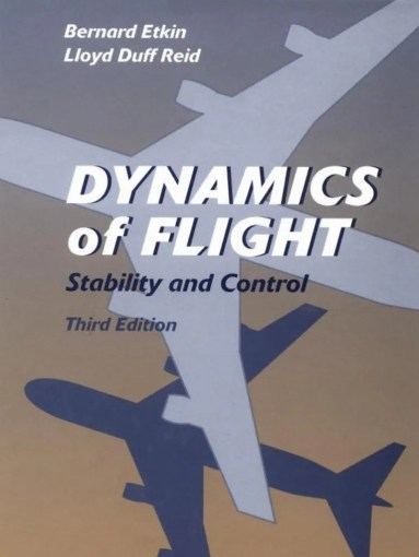 Dynamics of Flight Stability and Control   Flight Dynamics  Fixed     Dynamics of Flight Stability and Control   Flight Dynamics  Fixed Wing  Aircraft    Flight