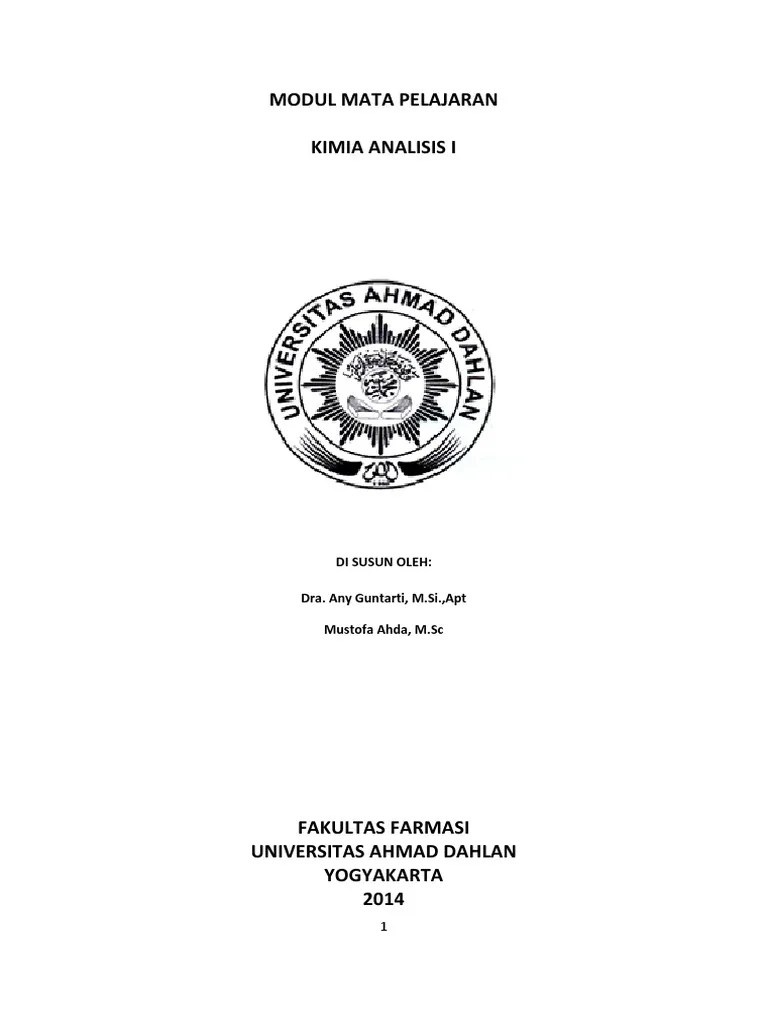 Perkuliahan(syllabus), satuan acara perkuliahan (lesson plan), buku ajar,. Bahan Ajar Kimia Analaisis 1