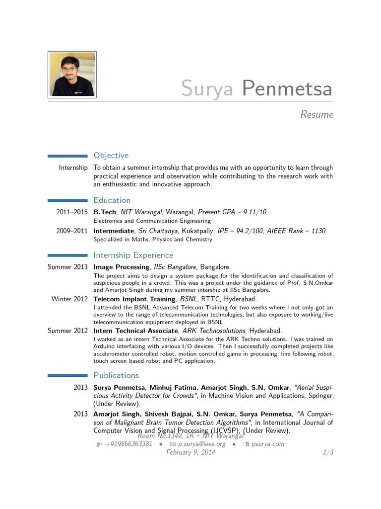 Strong c / c++ programming skills, with strong analytical and diagnostic/debugging skills sufficient verbal and written communication skills necessary to effectively collaborate in a team environment and present and explain technical information Surya Resume Short Pdf Computer Vision Robot