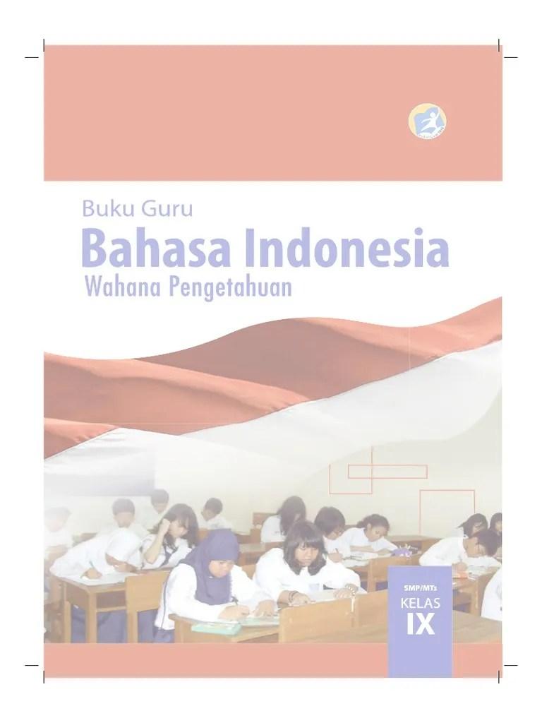 Jawaban buku bahasa indonesia kelas 9 semester 1 k13 halaman 26 27 brainly co id kunci jawaban buku tematik kelas 4 tema 2 subtema 1 halaman 11 12. Buku Pegangan Guru Bahasa Indonesia Smp Kelas 9 Kurikulum 2013 Pdf