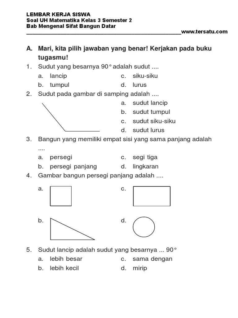 � = 13 cm 2. Soal Uh Matematika Kelas 3 Bab Mengenal Sifat Bangun Datar