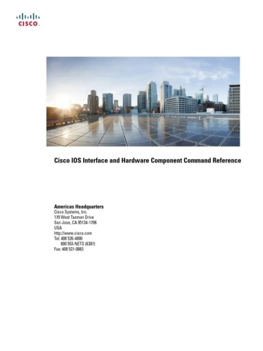 Cisco IOS Interface and Hardware Component Command Reference pdf     Cisco IOS Interface and Hardware Component Command Reference pdf   Cisco  Systems   Asynchronous Transfer Mode