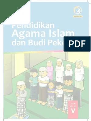 Persiapan 1) pembelajaran dimulai dengan guru mengucapkan salam dan berdoa bersama. Pendidikan Agama Islam Kelas 5 Pdf