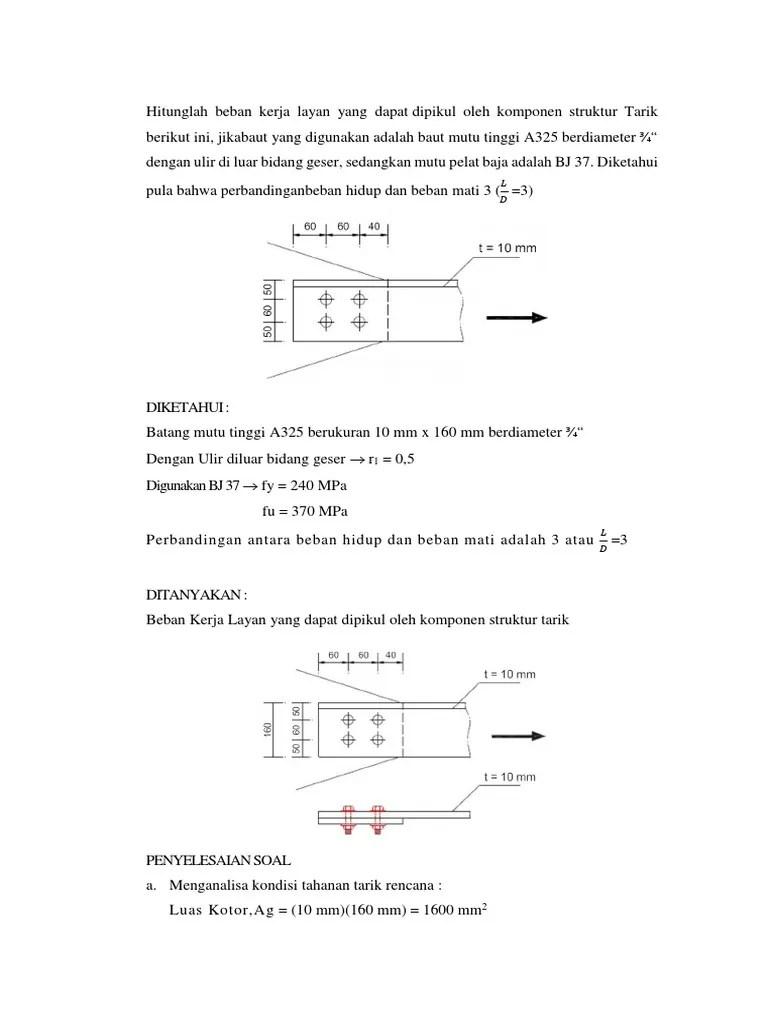 Perencanaan struktur baja dengan metode lrfd bangunan. Soal Struktur Baja 1