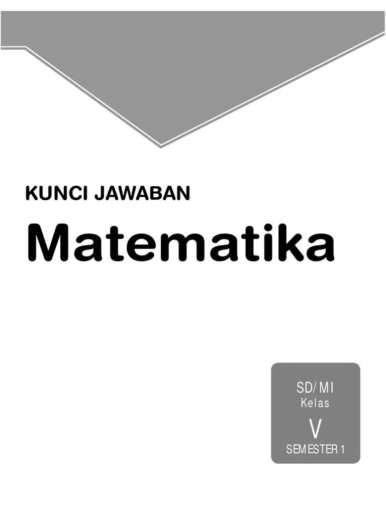Buku latihan soal atau lks matematika kelas 5 sd semester 2 dilengkapi ringkasan materi. Kunci Jawaban Matematika Intan Pariwara Pdf