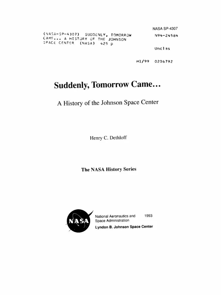 Suddenly, Tomorrow Came... a History of the Johnson Space ...