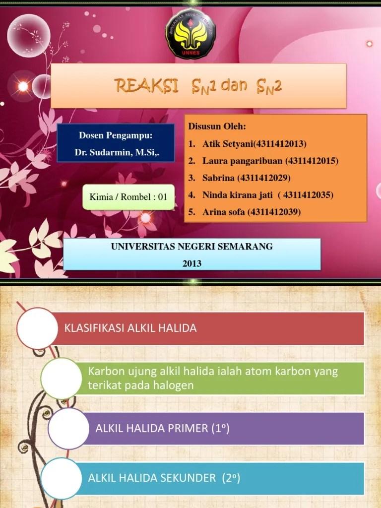 (kpm 4217 /4 sks) lkm (lembar kegiatan mahasiswa) kimia organik ii dr. Kimia Organik_kelompok Dua _rombel 1 Kimia 2012_reaksi SN1