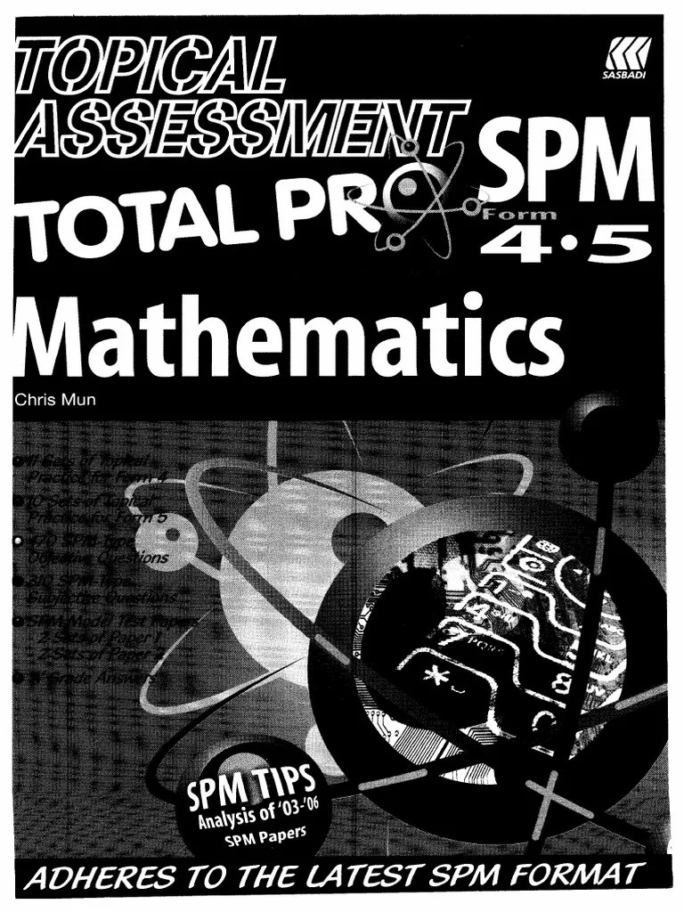 Mathematics spm sasbadi chrismun topical assessment total pro spm 4 5 argument quadratic equation