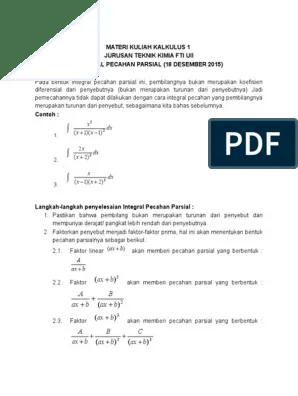 Berikut contoh soal integral tentu, tak tentu, parsial dan pembahasannya. Int Pecahan Parsial Contoh Pemecahan Soal Kalkulus 1 Tk Pdf