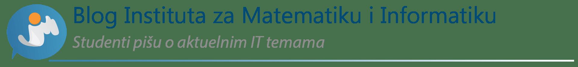 Blog Instituta za Matematiku i Informatiku