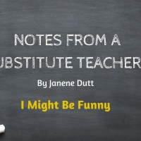 Notes From A Substitute Teacher