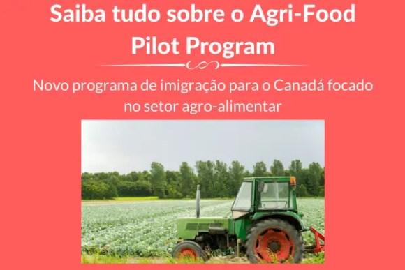 Agri-Food Pilot Program: tudo que você precisa saber