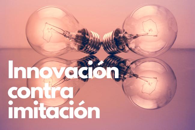 imitación contra innovación