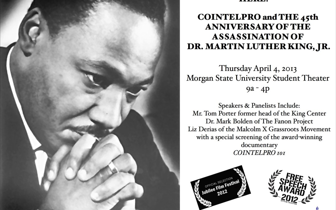 Dr. King Commemorated:  COINTELPRO and the 45th Anniversary of the Assassination of Dr. King