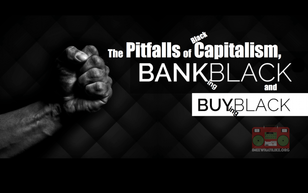 The Pitfalls of (Black) Capitalism and Banking