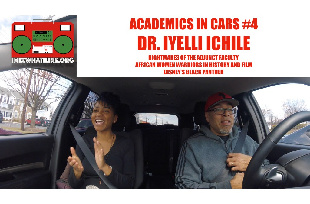 Academics In Cars #4: Dr. Iyelli Ichile Talks African Women, Film and Teaching
