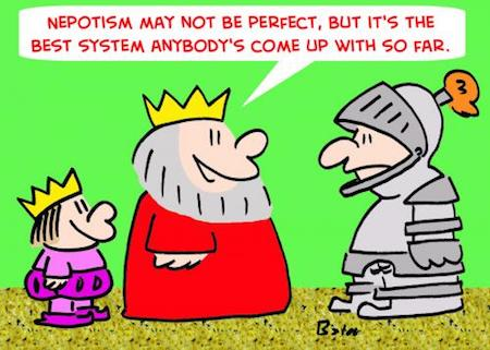 nepotism cartoon with a king saying its the best system if not perfect | www.imjussayin.com