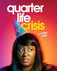 what's on quarter life crisis1 | imjussayin.com/whatson