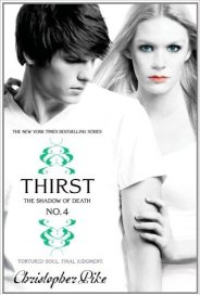 Thirst No.4: The Shadow of Death by Christopher Pike